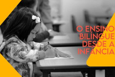 A importância do ensino bilíngue desde a infância