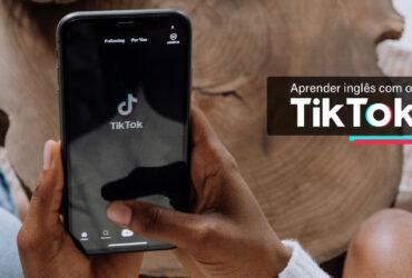 TikTok também é meio para aprender inglês
